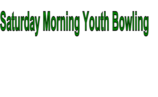 Saturday Morning Youth Bowling
